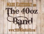 Mark Easterday & The 40oz. Band